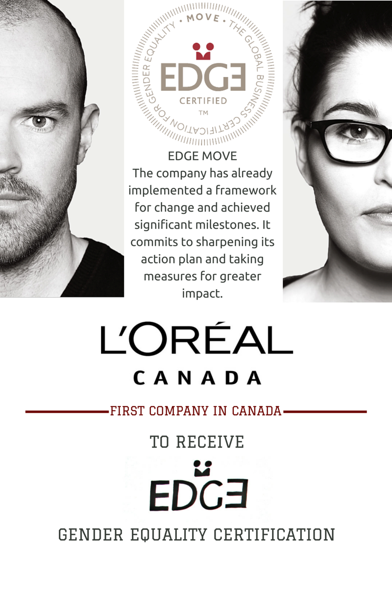 L'Oréal Canada Becomes the First Company in Canada to Receive the EDGE Gender Equality Certification - www.edge-cert.org